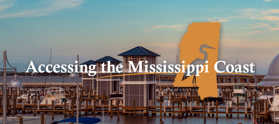 Accessing the Mississippi Coast